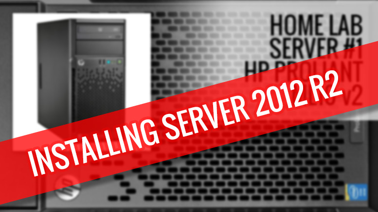 hp-proliant-ml10v2-install-server-2012-r2