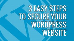 3 easy ways to secure your wordpress website