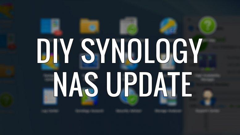 DIY Synology NAS (Running Xpenology OS) Update - garydanton